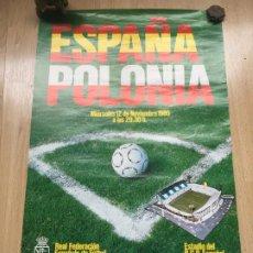 Coleccionismo deportivo: (M) POSTER PARTIDO INTERNACIONAL SELECCION ESPAÑOLA - ESPAÑA - POLONIA 1980 ESTADIO RCD ESPAÑOL. Lote 200795037