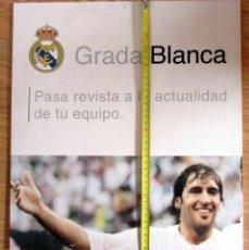 Coleccionismo deportivo: CARTEL GRADA BLANCA DEL SANTIAGO BERNABEU REAL MADRID RAUL GONZÁLEZ. Lote 201150730
