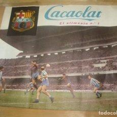 Coleccionismo deportivo: CARTEL PEQUEÑO FORMATO 42 X 38 CMS C.F. BARCELONA CACAOLAT ALIMENTO Nº 1. Lote 201707487