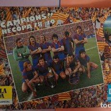 Coleccionismo deportivo: ANTIGUO POSTER DE FUTBOL CLUB BARCELONA CAMPIONS RECOPA 1978/1979. Lote 201862368