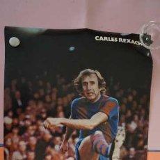 Coleccionismo deportivo: ANTIGUO POSTER DEL JUGADOR CARLES REXACH AÑO 1979 FUTBOL CLUB BARCELONA. Lote 201863013