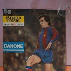 Coleccionismo deportivo: ANTIGUO POSTER DEL JUGADOR SANCHEZ AÑO 1980 FUTBOL CLUB BARCELONA. Lote 201893640