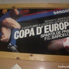 Coleccionismo deportivo: CARTEL COPA D´EUROPA 1985 BARCELONA-SPARTA DE PRAGA 63 X 40 CMS DANONE. Lote 201893875