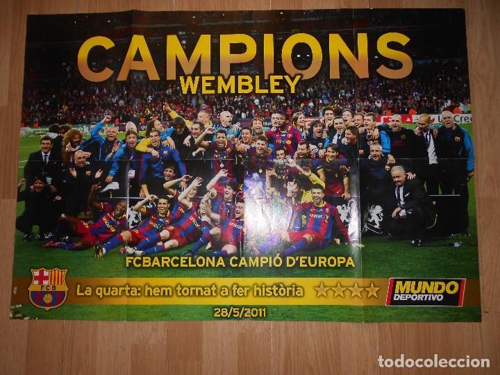 POSTER CAMPIONS WEMBLEY F. C. BARCELONA / BARÇA CAMPIO D'EUROPA 2010-2011 - MUNDO DEPORTIVO (Coleccionismo Deportivo - Carteles de Fútbol)