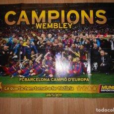Coleccionismo deportivo: POSTER CAMPIONS WEMBLEY F. C. BARCELONA / BARÇA CAMPIO D'EUROPA 2010-2011 - MUNDO DEPORTIVO. Lote 202471891