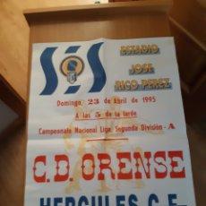 Coleccionismo deportivo: CARTEL POSTER FÚTBOL HÉRCULES ORENSE OURENSE SEGUNDA DIVISIÓN 94 95 1994 1995. Lote 202680727