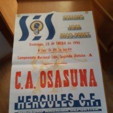 Coleccionismo deportivo: CARTEL PÓSTER FÚTBOL HÉRCULES OSASUNA SEGUNDA DIVISIÓN 95 96 1995 1996. Lote 202681730