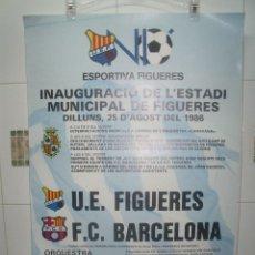 Coleccionismo deportivo: INAUGURACION ESTADIO FIGUERAS 1986 ENCUENTRO FIGUERAS - BARCELONA 63 X 43 CMS. Lote 203463470
