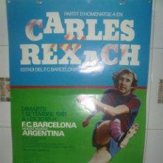 Coleccionismo deportivo: HOMENAJE A REXACH 1981 BARCELONA - SELECCION ARGENTINA 63 X 41,5 CMS. Lote 203479515