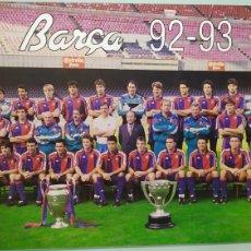 Coleccionismo deportivo: PÓSTER OFICIAL DE LA PLANTILLA DEL FC BARCELONA TEMPORADA 92/93. TAMAÑO 69X48. BARÇA 92/93. Lote 203872745