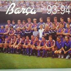 Coleccionismo deportivo: PÓSTER OFICIAL DE LA PLANTILLA DEL FC BARCELONA TEMPORADA 93/94. TAMAÑO 69X48. BARÇA 93/94. NUEVO. Lote 203873501