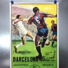 Colecionismo desportivo: AÑO 1982 - CARTEL FUTBOL MUNDIAL ESPAÑA 82 - ARGENTINA - BELGICA - NOU CAMP DE BARCELONA. Lote 204683988