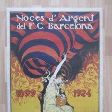 Coleccionismo deportivo: POSTER: NOÇES D'ARGENT DEL F. C. BARCELONA - 1899 - 1924 - 25 ANIVERSARIO PARTIDO BARÇA-REAL IRUN. Lote 204792962
