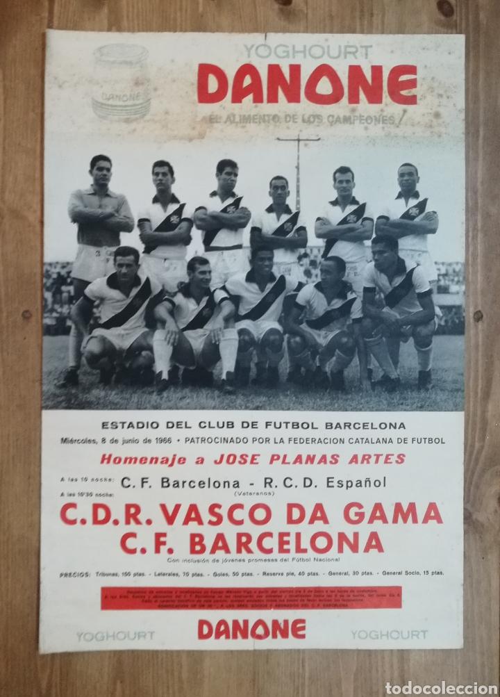 F C BARCELONA F C VASCO DA GAMA AÑO 1966 I VETERANOS BARÇA ESPAÑOL (Coleccionismo Deportivo - Carteles de Fútbol)