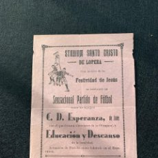 Coleccionismo deportivo: FUTBOL - JAEN - SANTO CRISTO LOPERA - C D ESPERANZA - OLIMPICA - EDUACCION DESACANSO - ANDUJAR 1947. Lote 205667572