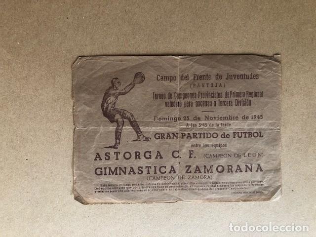 CARTEL CAMPO DEL FRENTE DE JUVENTUDES (PANTOJA) 1945 ASTORGA C.F. Y GIMNASTICA ZAMORANA C1 (Coleccionismo Deportivo - Carteles de Fútbol)