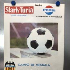 Coleccionismo deportivo: CARTEL DE FUTBOL - XI COPA DE FERIAS - VALENCIA C.F. - SPORTING CLUB DE PORTUGAL - AÑO 1968. Lote 222043027