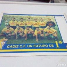 Coleccionismo deportivo: CARTEL POSTERS. CDIZ C.F. UN FUTURO DE 1ª. AÑOS SIN DEFINIR. EST1B4. Lote 206314368