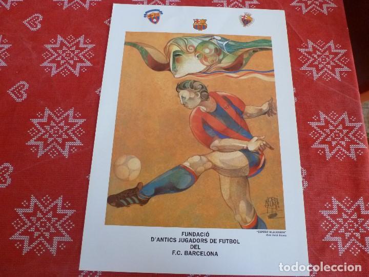 CARTEL(48 X 34)FUNDACIÓN ANTIGUOS JUGADORES F.C.BARCELONA-ESPIRITU AZULGRANA-(JORDI ALUMÁ) (Coleccionismo Deportivo - Carteles de Fútbol)