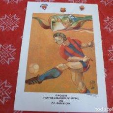 Coleccionismo deportivo: CARTEL(48 X 34)FUNDACIÓN ANTIGUOS JUGADORES F.C.BARCELONA-ESPIRITU AZULGRANA-(JORDI ALUMÁ). Lote 206963986