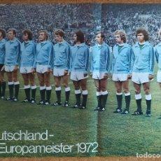 Coleccionismo deportivo: CARTEL O POSTER SELECCIÓN ALEMANA DE FUTBOL - EUROCOPA 1972. Lote 207219327