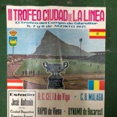 Coleccionismo deportivo: CARTEL II TROFEO CIUDAD DE LA LÍNEA CELTA DE VIGO,MALAGA,RAPID Y DYNAMO 1971. Lote 207662208