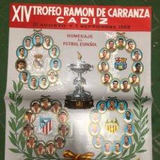 Coleccionismo deportivo: CARTEL XIV TROFEO CARRANZA 1968 REAL MADRID,VALENCIA,ATLÉTICO MADRID Y FC BARCELONA. Lote 208006366