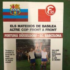 Coleccionismo deportivo: CARTEL FORTUNA DUSSELDORF-FC BARCELONA DANONE. Lote 208143901