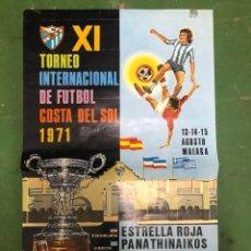 Coleccionismo deportivo: CARTEL TORNEO COSTA DEL SOL,VALENCIA,MALAGA,PANATHINAIKOS Y ESTRELLA ROJA 1971. Lote 208144230
