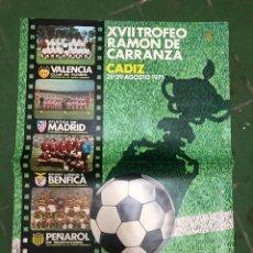Coleccionismo deportivo: CARTEL XVII TROFEO CARRANZA PEÑAROL,BENFICA,ATLÉTICO MADRID Y VALENCIA 1971. Lote 208154380