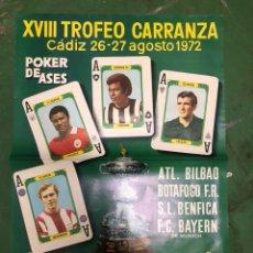 Coleccionismo deportivo: CARTEL XVIII TROFEO CARRANZA ATL BILBAO,BOTAFOGO,BENFICA Y BAYER 1972. Lote 208154686