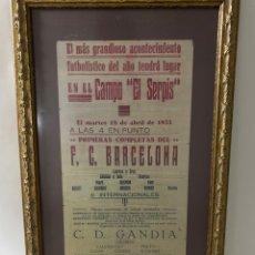 Coleccionismo deportivo: CURIOSO CARTEL AÑO 1933 ANUNCIANDO PARTIDO DE FÚTBOL ENTRE CD GANDIA Y FC BARCELONA. ENMARCADO.. Lote 208845425