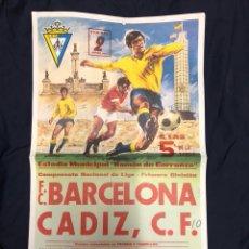 Coleccionismo deportivo: CARTEL FC BARCELONA-CADIZ CF 1977. Lote 209044101