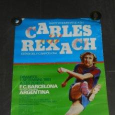 Coleccionismo deportivo: (M) CARTEL PARTIT D'HOMENATGE A EN CARLES REXACH - FC BARCELONA - SELECCION NACIONAL ARGENTINA 1981. Lote 209089692