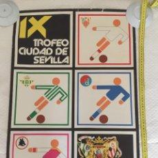 Coleccionismo deportivo: ROMA DINAMO ZAGREG SEVILLA BETIS TROFEO CIUDAD SEVILLA 1980. Lote 209652900
