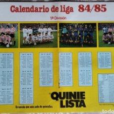 Coleccionismo deportivo: PÓSTER CALENDARIO LIGA 84/85 1° DIVISIÓN. Lote 209797857