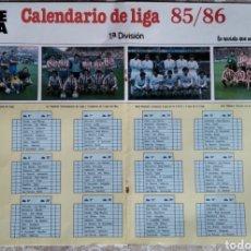 Coleccionismo deportivo: PÓSTER CALENDARIO DE LIGA 85/86, 1° DIVISIÓN. Lote 209809671