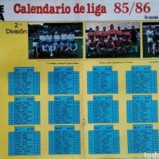 Coleccionismo deportivo: PÓSTER CALENDARIO DE LIGA 85/86, 2° DIVISIÓN. Lote 209810331