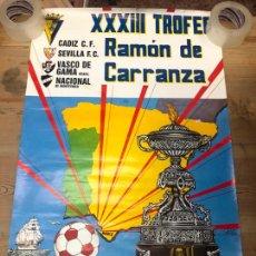 Coleccionismo deportivo: CARTEL XXXIII TROFEO CARRANZA AÑO 1987 - CADIZ - VASCO DE GAMA - SEVILLA - NACIONAL MONTEVIDEO 89X56. Lote 210604656