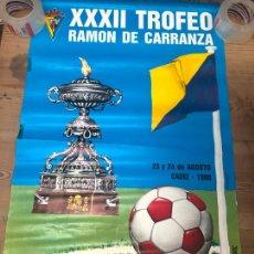 Coleccionismo deportivo: CARTEL XXXII TROFEO CARRANZA AÑO 1986 - BETIS - CADIZ - BOTAFOGO - SPORTING PORTUGAL - 89,5X56,5. Lote 210605838