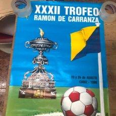 Coleccionismo deportivo: CARTEL XXXII TROFEO CARRANZA AÑO 1986 - BETIS - CADIZ - BOTAFOGO - SPORTING PORTUGAL - 89,5X56,5. Lote 210606363