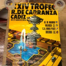 Coleccionismo deportivo: CARTEL XXIV TROFEO CARRANZA AÑO 1978 - BOLONIA - ATLETICO MADRID - RIVER PLATE Y BOLONIA - 89X56 CM. Lote 210606570