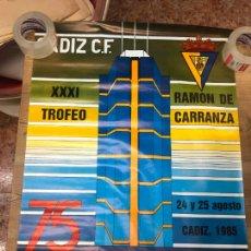 Coleccionismo deportivo: CARTEL XXXI TROFEO CARRANZA AÑO 85 - CADIZ - SARAJEVO - GREMIO PORTO ALEGRE - SEVILLA - 88X62 CM. Lote 210606887