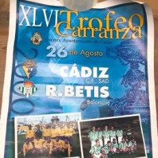 Coleccionismo deportivo: XLVI TROFEO CARRANZA - CADIZ Y REAL BETIS - MEDIDA 50X36,5 CM. Lote 210607098