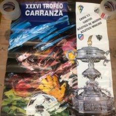 Collectionnisme sportif: CARTEL XXXVI TROFEO CARRANZA 1990 - CADIZ - ATLETICO MADRID - SANTOS - MINEIRO - MEDIDA 88X60 CM. Lote 210659325