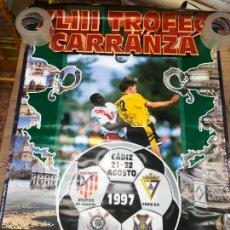 Collectionnisme sportif: TROFEO XLIII TROFEO CARRANZA AÑO 1997 - CADIZ - CORINTHIANS - TENERIFE - ATLETICO MADRID - 98X68 CM. Lote 210660476
