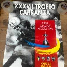Collectionnisme sportif: CARTEL XXXVII TROFEO CARRANZA 19991 - CADIZ - ATLETICO MADRID - MINEIRO - SEVILLA - MEDIDA 89X56 CM. Lote 210661419