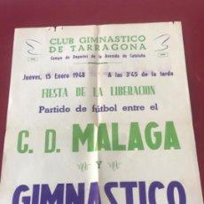 Coleccionismo deportivo: CARTEL DE FÚTBOL 15-1-1948 NASTIC DE TARRAGONA - CD MALAGA.. Lote 211269180