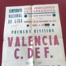 Coleccionismo deportivo: CARTEL DE FÚTBOL 30-11-1947 NASTIC DE TARRAGONA - VALENCIA CF.. Lote 211269786