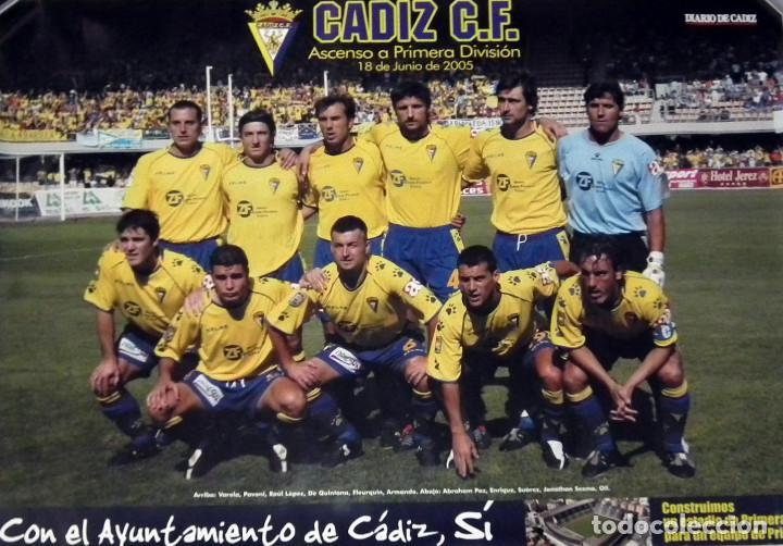 POSTER CÁDIZ C.F. - ASCENSO A PRIMERA EN CHAPIN - AÑO 2005 (Coleccionismo Deportivo - Carteles de Fútbol)